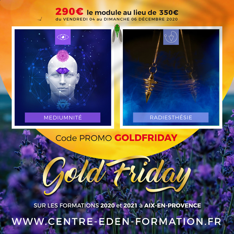 Centre Eden Formation Gold Friday